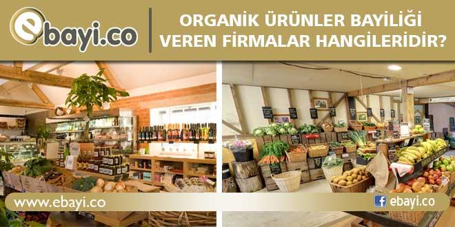 bayilik veren organik firmalar